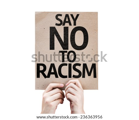 Say No To Racism card isolated on white background - stock photo
