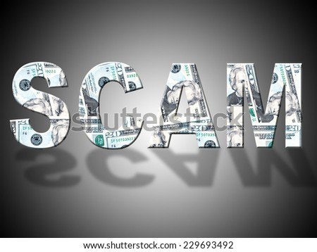 Scam Dollars Representing United States And Extortion - stock photo