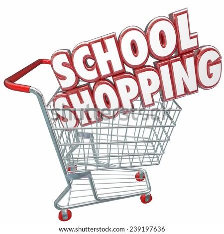 School Shopping 3d words in a shopping cart to illustrate comparing best colleges and universities or other private academic schools for better choice for your learning and training - stock photo