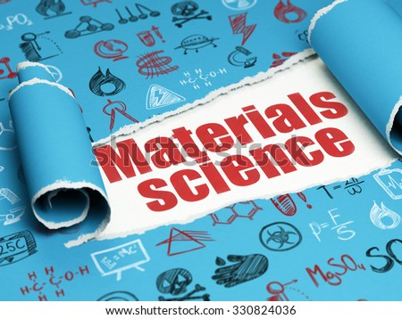 Science concept: red text Materials Science under the curled piece of Blue torn paper with  Hand Drawn Science Icons - stock photo