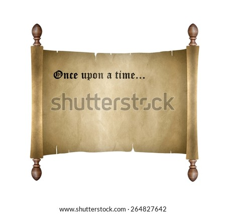Scroll with once upon a time - stock photo