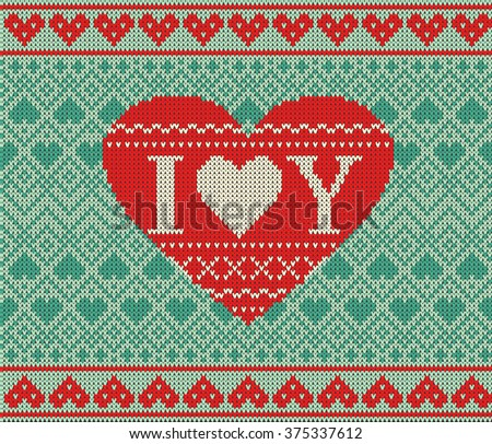 Seamless pattern on the theme of Valentine's Day with an image of the Norwegian patterns and hearts. Wool knitted texture. The inscription I love you. Vector Illustration - stock photo