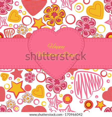 Seamless pattern with flowers, hearts and stars. Greeting card. Happy Valentine's Day.