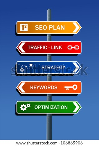 Search engine optimization (SEO) plan in road post. - stock photo