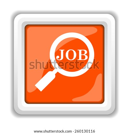 Search for job icon. Internet button on white background.  - stock photo