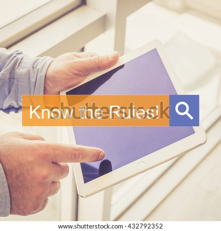 SEARCH TECHNOLOGY COMMUNICATION  Know The Rules! TABLET FINDING CONCEPT - stock photo