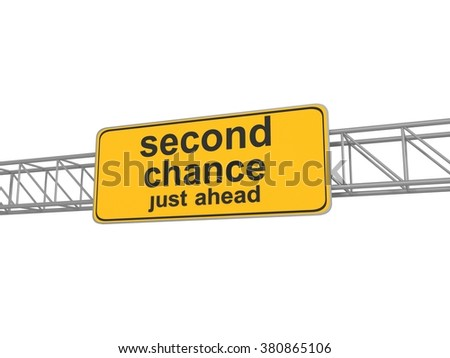 Second chance road sign, 3d illustration - stock photo