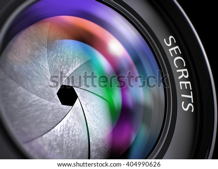 Secrets Written on a Professional Photo Lens. Photographic Lens with Bright Colored Flares. Secrets Concept. Secrets - Concept on Lens of Camera, Closeup. 3D Render. - stock photo