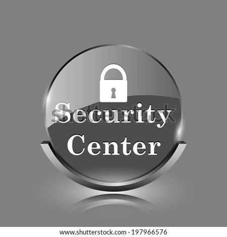 Security center icon. Shiny glossy internet button on grey background.