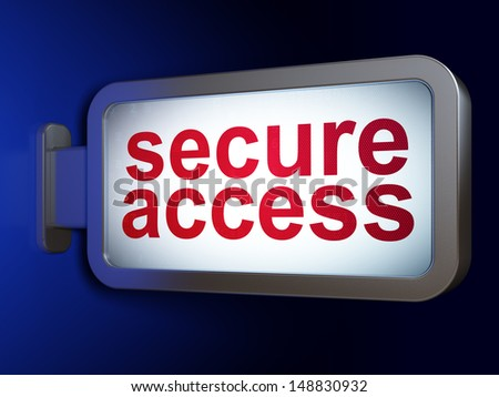 Security concept: Secure Access on advertising billboard background, 3d render - stock photo