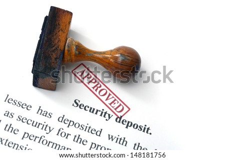 Security deposit  - approved - stock photo
