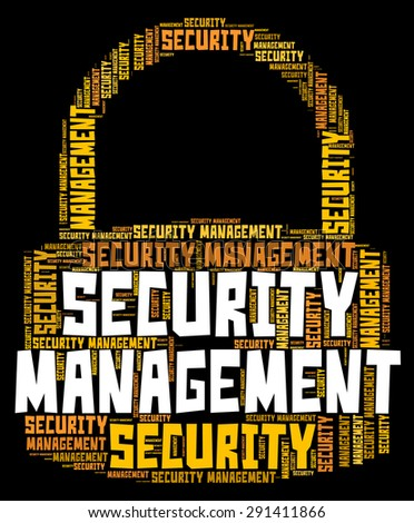 Security Management Showing Protect Company And Authority - stock photo