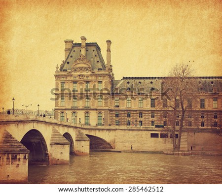 Seine. Bridge Pont Royal in central Paris, France. Photo in retro style. Added paper texture. Toned image - stock photo