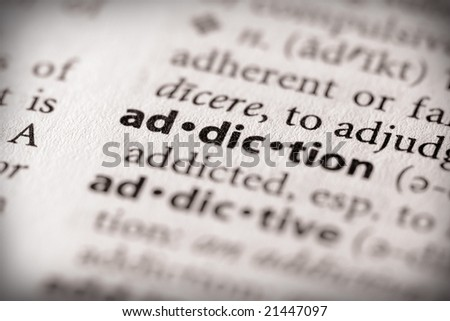 "Selective focus on the word ""addiction"". - stock photo"