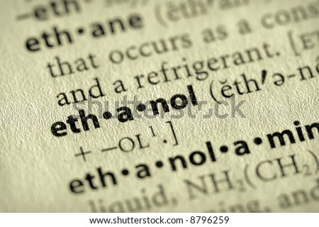 """Selective focus on the word """"ethanol"""". - stock photo"""