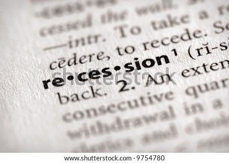 """Selective focus on the word """"recession"""". Many more word photos for you in my portfolio... - stock photo"""