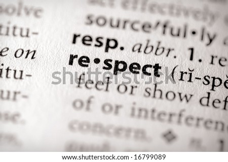 "Selective focus on the word ""respect""."