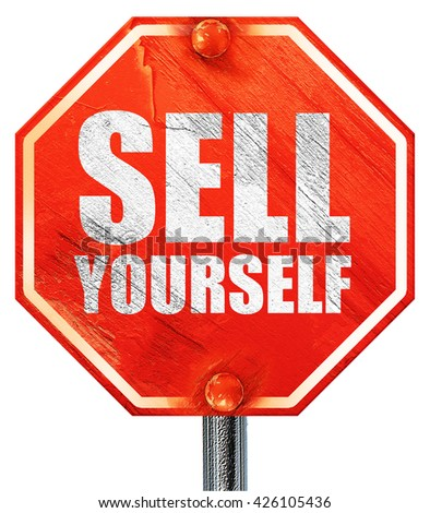 sell yourself, 3D rendering, a red stop sign