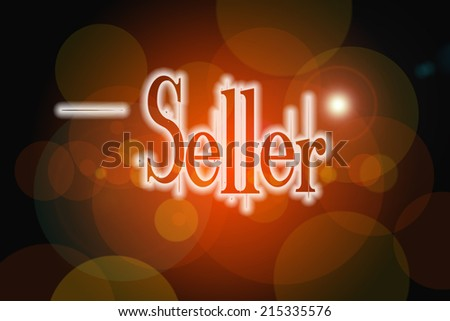 Seller Concept text on background - stock photo