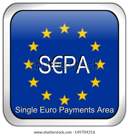 SEPA - Single Euro Payments Area - Button - stock photo