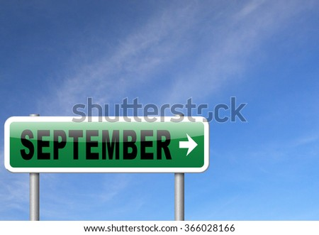 september road sign for end of summer and begin fall or autumn month event agenda