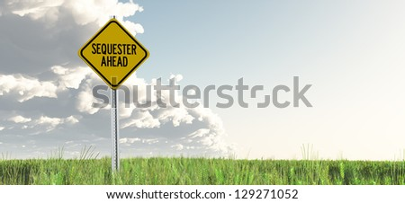 Sequester Ahead Yield Sign - stock photo