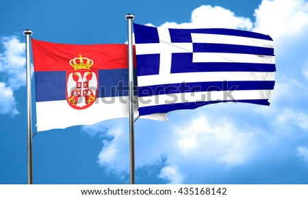 Serbia flag with Greece flag, 3D rendering
