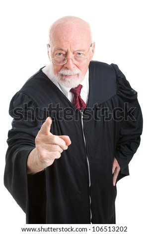 Serious, stern judge pointing his finger at the camera.  Isolated on white. - stock photo