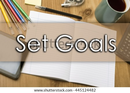 Set Goals - business concept with text - horizontal image