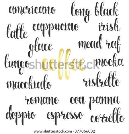 Set names of species coffee in calligraphy handmade design menu. Elite premium design labels. Calligraphy to create retro and vintage design menus, infographics, posters, brochures and postcards. - stock photo