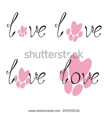 Set of black colored lettering love and pink paw print on white background. Logo template. Design element - stock photo
