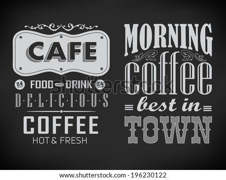 set of coffee labels on chalkboard ���an be used for invitation, congratulation or website - stock photo