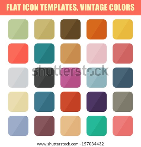 Set Of Flat App Icon Templates, Backgrounds. Vintage Palette. Raster version - stock photo