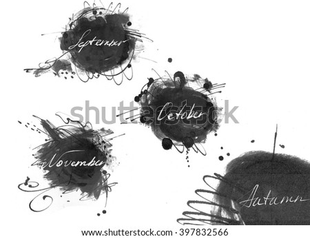 Set of names of autumn month (september, october, november), drawn by hand with liquid ink dye, in freehand style. Large raster illustration, grainy, with blobs and brush smears, isolated on white. - stock photo