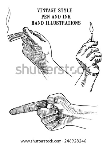 Set of  vintage style pen and ink hand illustrations showing hands holding match,cigar and pointing. - stock photo