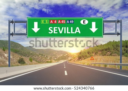 Sevilla road sign on highway