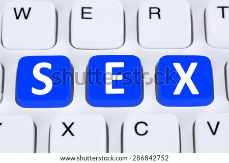 Sex online on the internet on computer keyboard