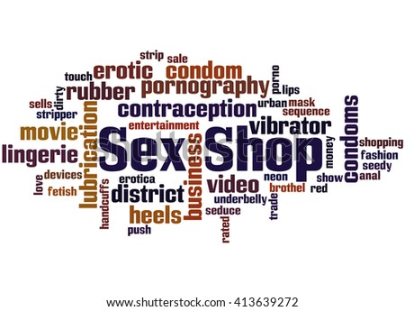 Sex Shop, word cloud concept on white background.