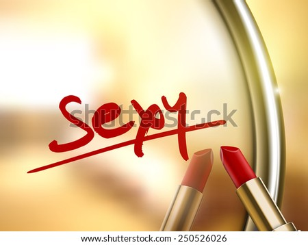 sexy word written by red lipstick on glossy mirror  - stock photo