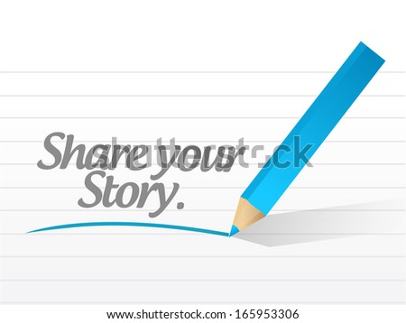share your story message illustration design over a white background - stock photo