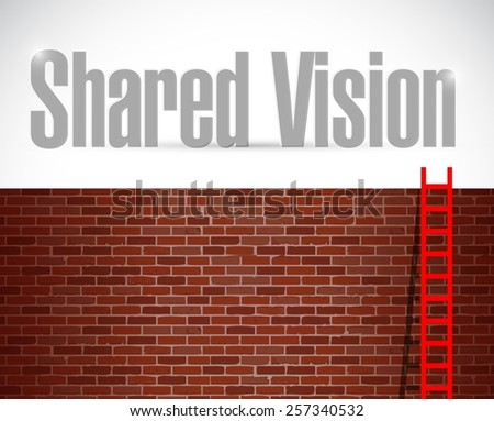 shared vision ladder concept illustration design over a brick wall background - stock photo