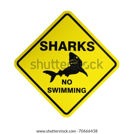 Sharks - No swimming, Sign in Australia,isolated on white background - stock photo