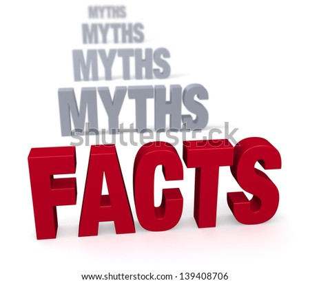 """Sharp focus on large, shiny red """"FACTS"""" in front of a row of plain, gray """"MYTHS"""" blurring and receding into the distance.  Isolated on white. - stock photo"""