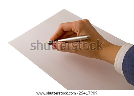 Sheet of paper and hand with fountain pen isolated