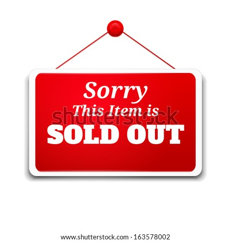 Shopping sign board sorry this item is sold out. Rasterized copy - stock photo