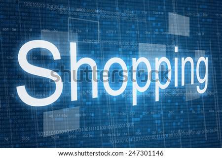 Shopping word on digital background, online shopping consept  - stock photo