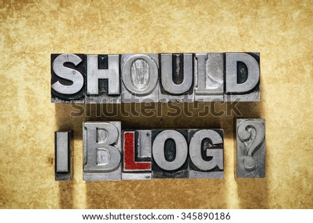 should I blog question made from metallic letterpress type on grunge cardboard background