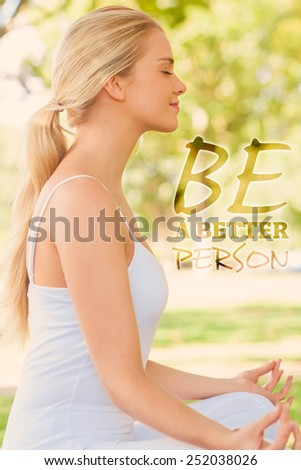 Side view of ponytailed calm woman meditating sitting in a park against be a better person - stock photo