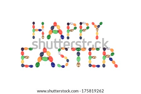 Sigh Happy Easter from eggs. Isolated on a white background.