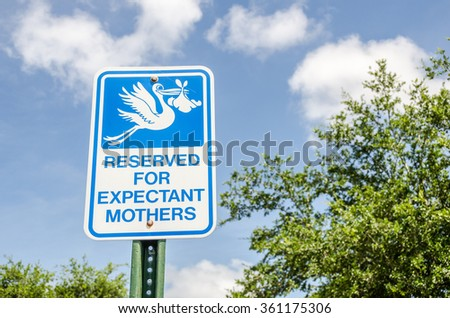 Sign for parking space reserved for expectant mothers or pregnant women